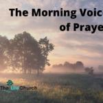 Morning Voice of Prayer
