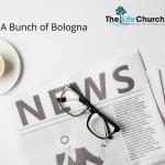 A Bunch of Bologna